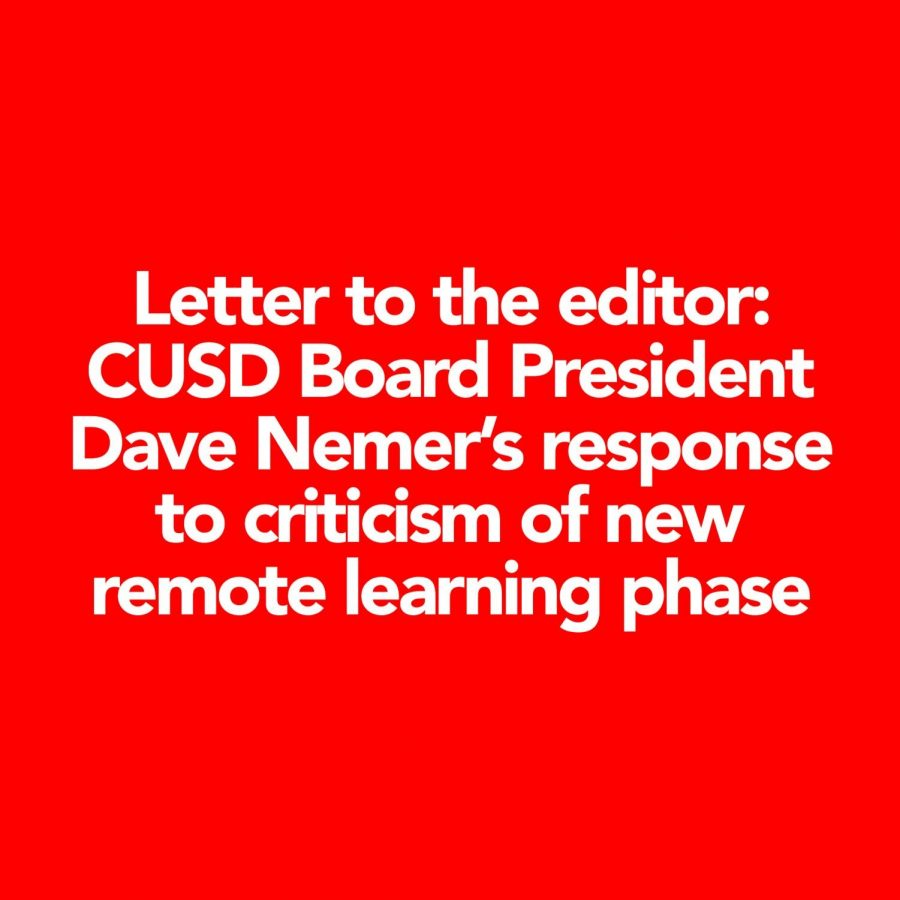 Letter to the editor: CUSD Board President Dave Nemer's response to criticism of new remote learning phase