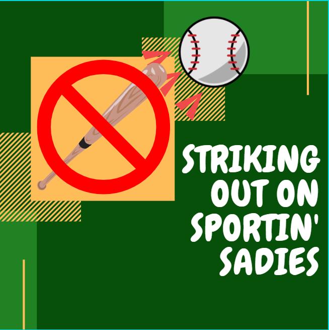 Striking+out+on+Sportin+Sadies+%28Satire%29